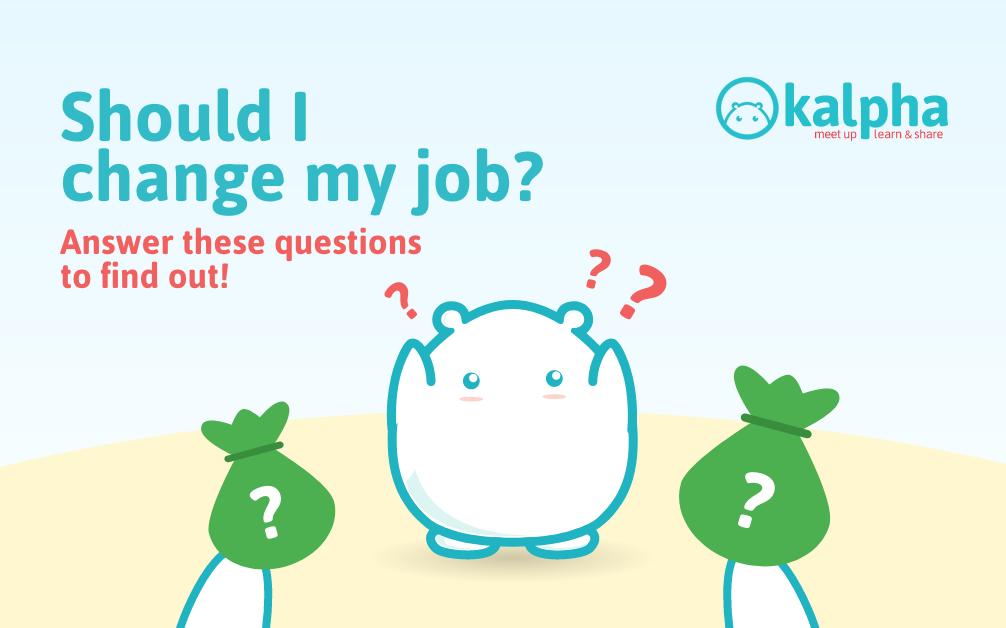 Làm Người Lớn: Liệu mình có nên đổi công việc?