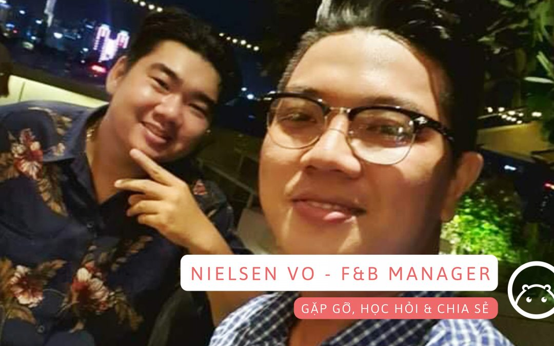 Nhập môn ngành F&B với Nielsen Vo