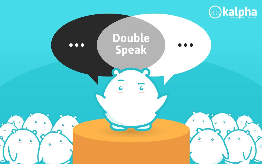 Nói Nước Đôi (Doublespeak)– Cách người thông minh nói?