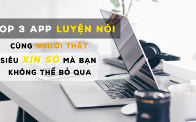 """3 app luyện nói ngoại ngữ cùng người thật siêu """"xịn sò"""" mà bạn không thể bỏ qua trong mùa dịch!"""
