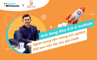 Anh Song Kha (S.O.C Institute) – Người xây cầu nối cho học viên và doanh nghiệp